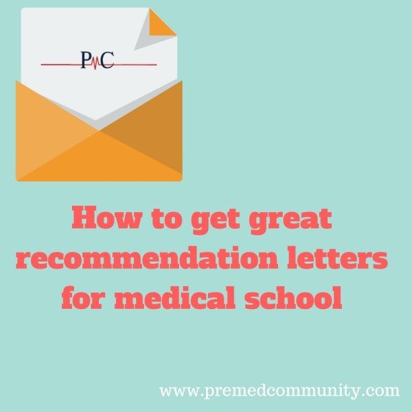 A Good Letter Of Recommendation For Medical School